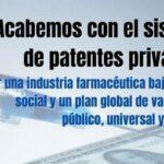 ¡Acabemos con el sistema de patentes privadas!